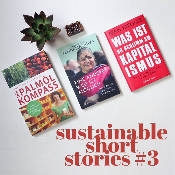 sustainable short stories 3 - Nachhaltigkeits-News